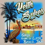 """Beach Bar Playlist: Keith Sykes – """"Come As You Are Beach Bar"""""""