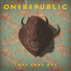 "Tuesday Tunes:  OneRepublic, ""Love Runs Out"""