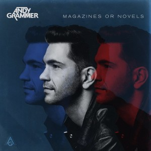"Andy Grammer, ""Magazines or Novels"""