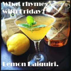 Thirsty Thursday – Plantation Rum Lemon Daiquiri