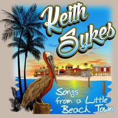 "Beach Bar Playlist: Keith Sykes – ""Come As You Are Beach Bar"""